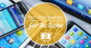 Best Cloud Backup for Techie's