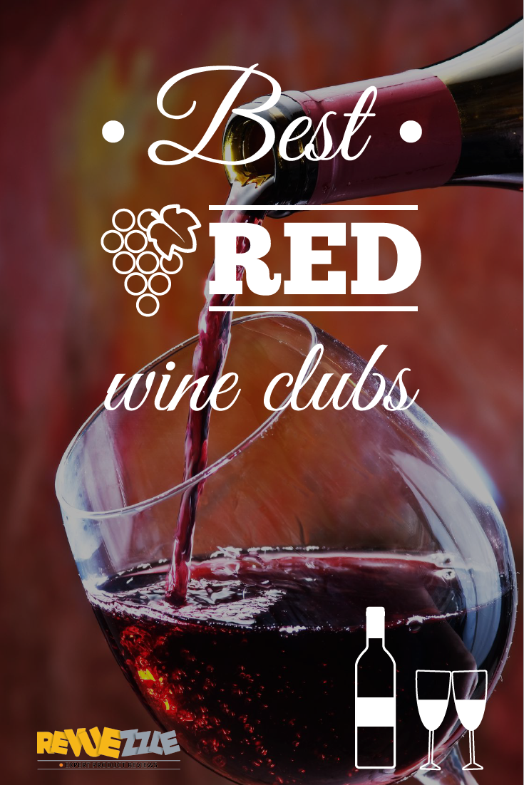 You don't have to pay a fortune for a great bottle of red, but you do want a club that knows what goes into a great bottle of red wine.