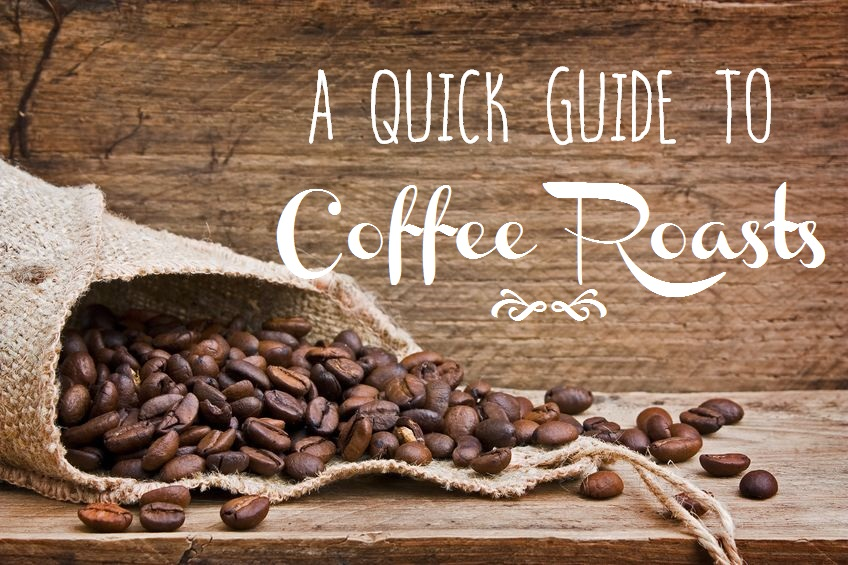 A quick guide to coffee roasts.