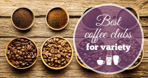 Best Coffee Clubs for Variety