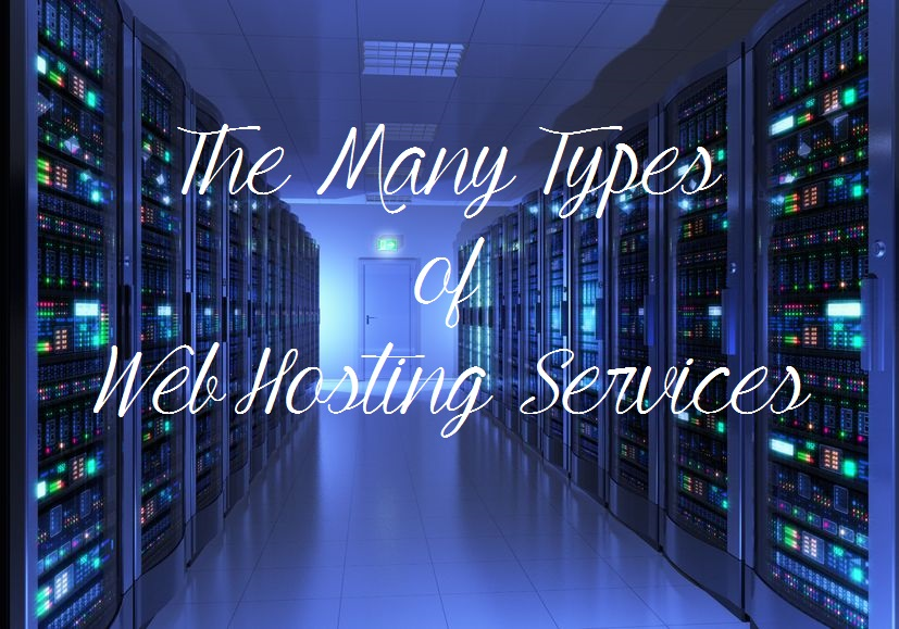 The Different Types of Web Hosting Services