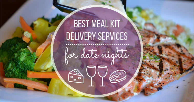 Best Meal Kit Delivery Services for Date Night