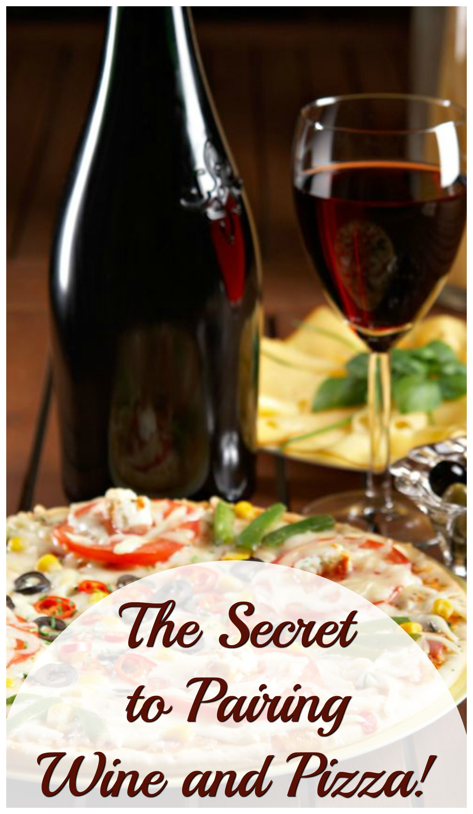 Fine out what the secret is to pairing a great bottle of wine with an awesome pizza?
