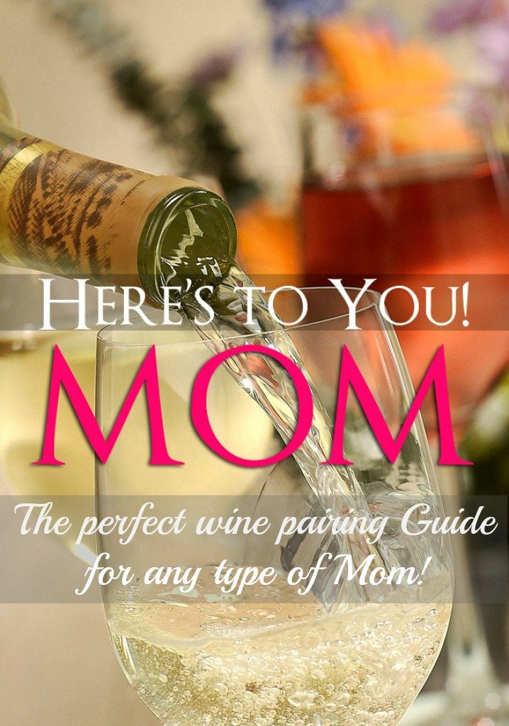 Thinking about getting Mom a wonderful bottle of wine for Mother's day, but not sure what kind bests fits her style? Check out our wine pairings guide by Mom Type.