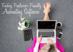 Things to Look for When Shopping for Freelancer-Friendly Accounting