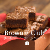 Buyers Guide for a Brownie Club Gift
