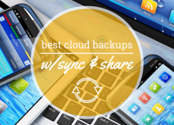 Best Cloud Backup with Sync and Share