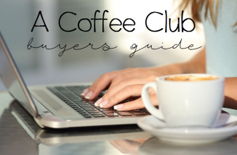 A Coffee Club Buyers Guide Just for You