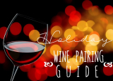 The Ultimate Holiday Wine Pairing Guide