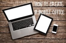 How to Create a Mobile Office