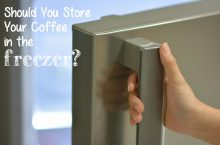 Should You Store Coffee Beans In Freezer or Airtight Container?