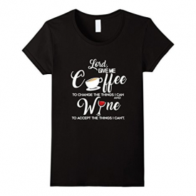 Lord Give Me Coffee T-Shirt